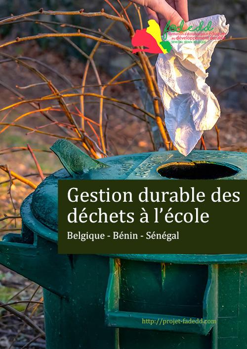 Gestion durable des déchets à l'école - Belgique, Bénin, Sénégal