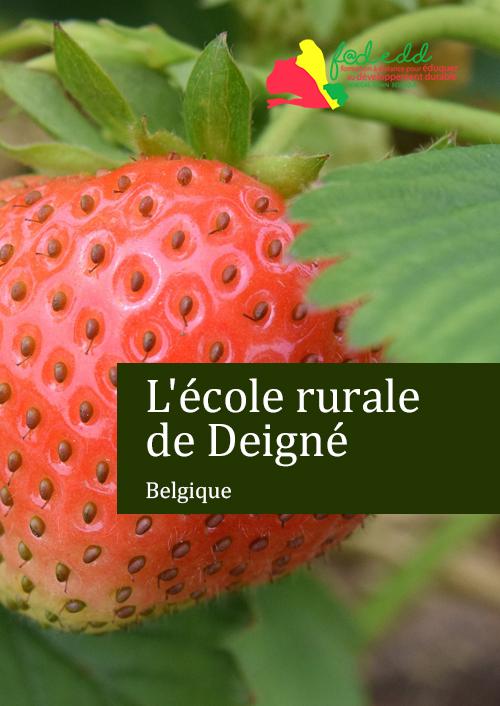 L'école rurale de Deigné - Belgique
